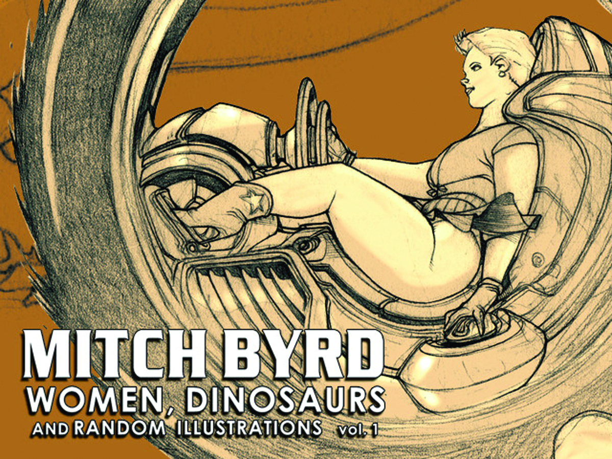 MITCH BYRD WOMEN DINOSAURS & RANDOM ILLUSTRATIONS SC