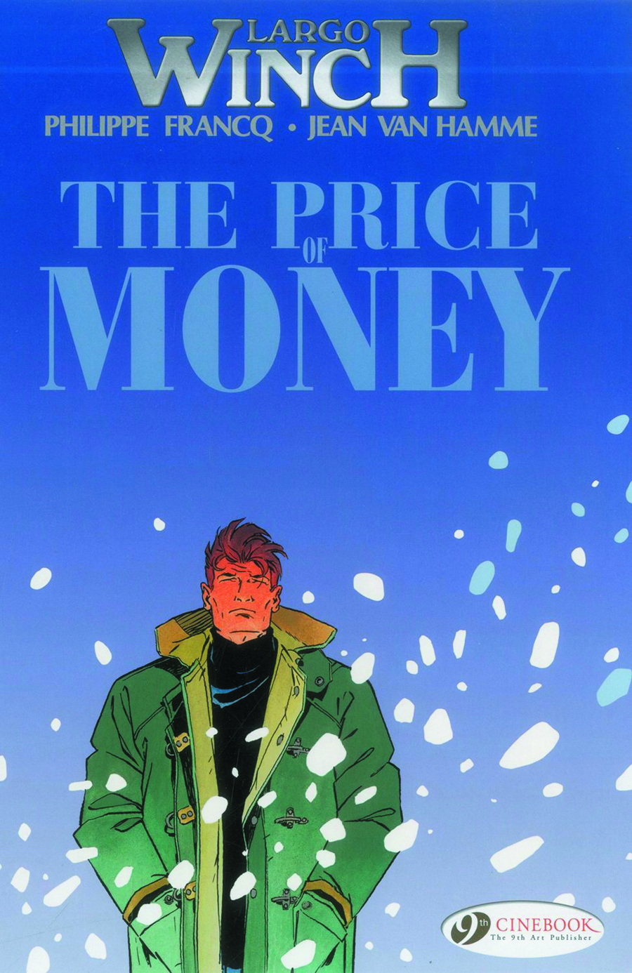 LARGO WINCH GN VOL 09 PRICE OF MONEY