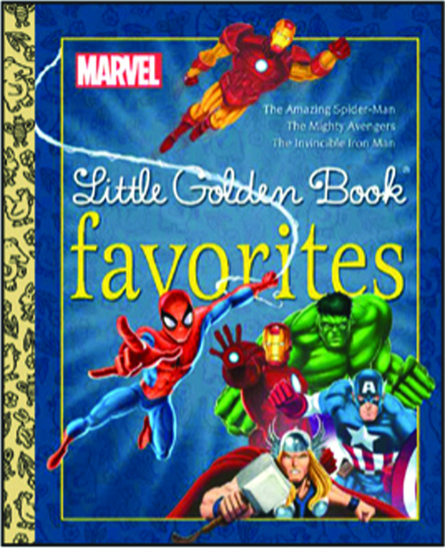 MARVEL HEROES LITTLE GOLDEN BOOK FAVORITES #1