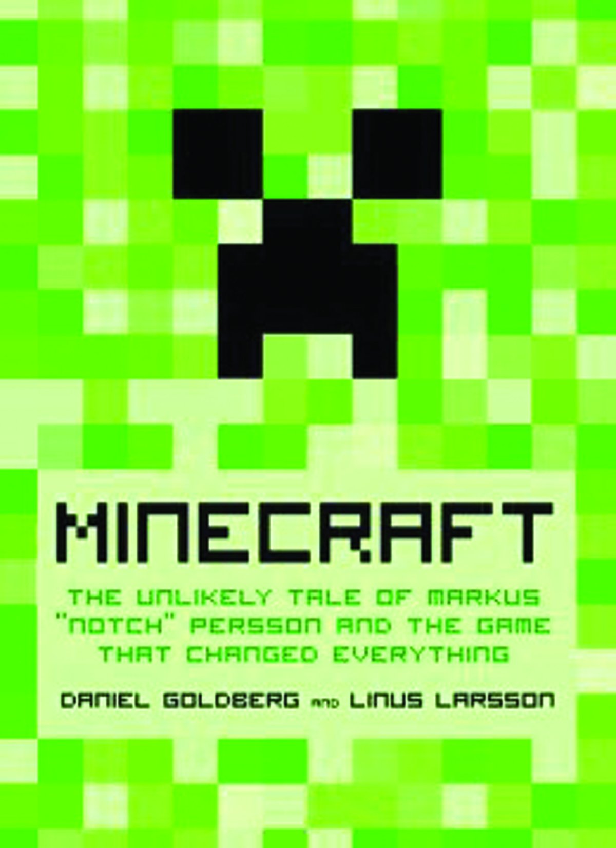 MINECRAFT THE GAME THAT CHANGED EVERYTHING HC