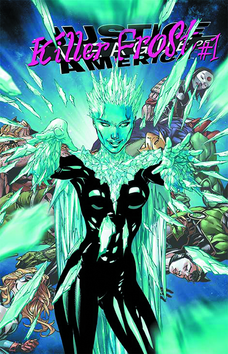 JUSTICE LEAGUE OF AMERICA #7.2 KILLER FROST STANDARD ED