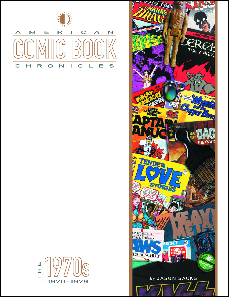 AMERICAN COMIC BOOK CHRONICLES HC 1970S