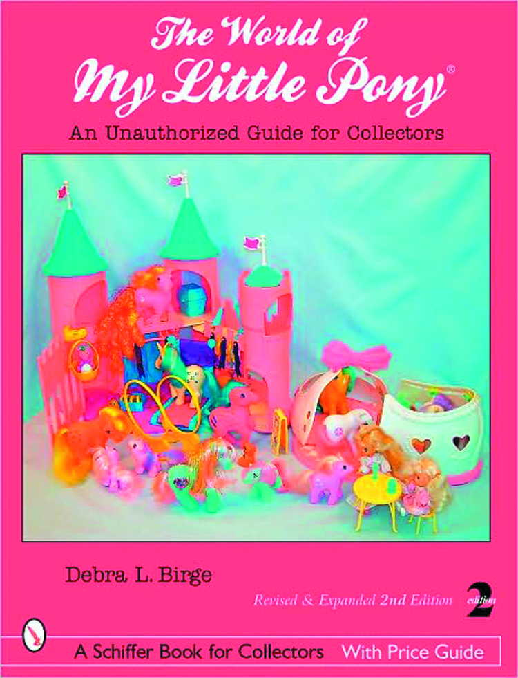 WORLD OF MY LITTLE PONY UNAUTH GUIDE FOR COLLECTORS SC