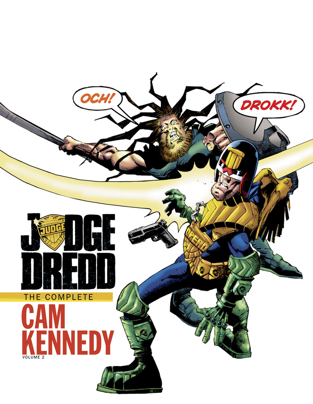 JUDGE DREDD CAM KENNEDY COLLECTION HC VOL 02