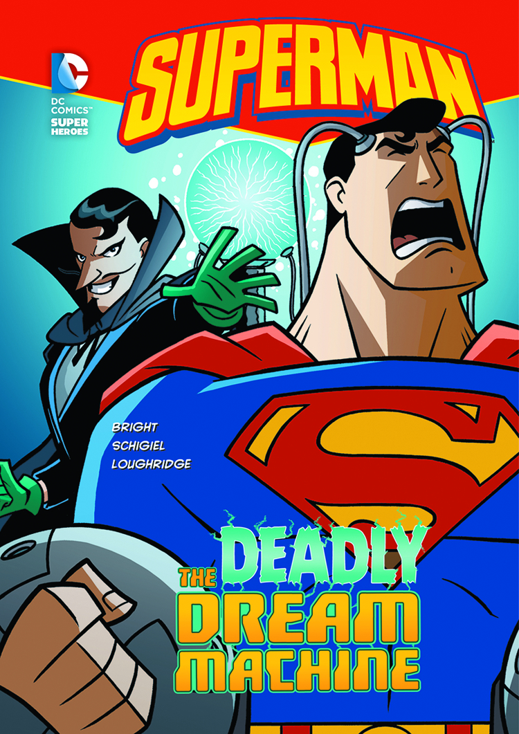 DC SUPER HEROES SUPERMAN YR TP DEADLY DREAM MACHINE