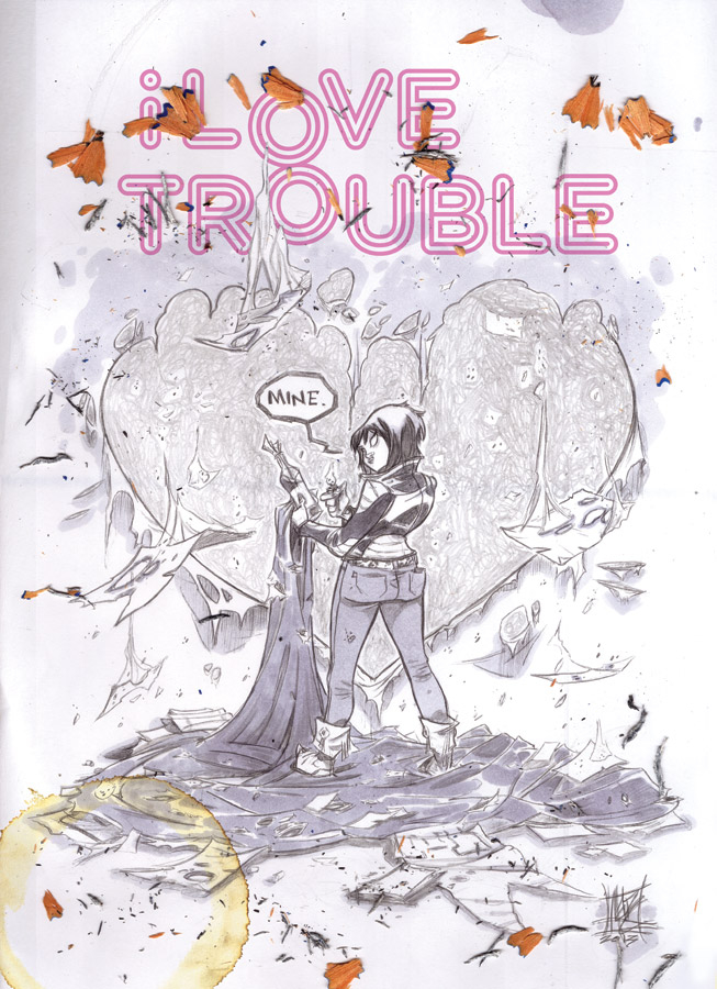I LOVE TROUBLE TP