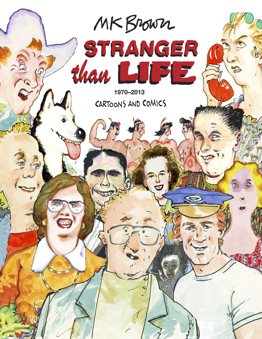 STRANGER THAN LIFE GN CARTOONS COMICS 1970 - 2013