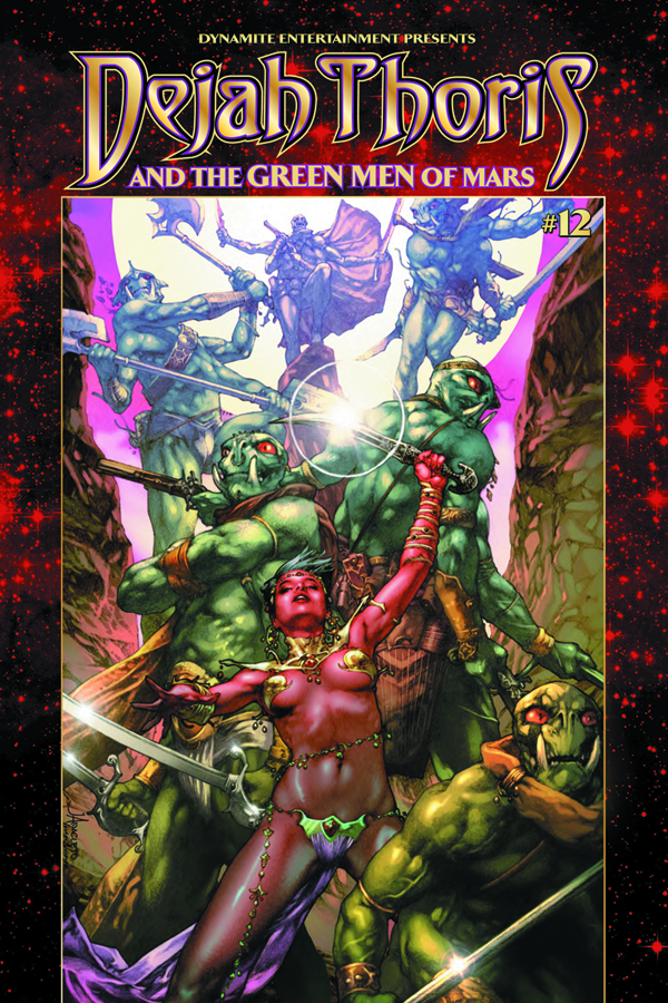 DEJAH THORIS & GREEN MEN OF MARS #12 15 COPY RAFAEL INCV