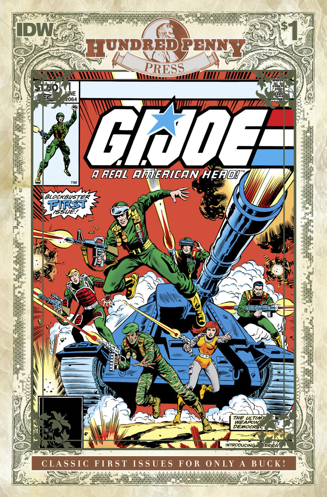 GI JOE A REAL AMERICAN HERO 1982 #1 100 PENNY PRESS ED