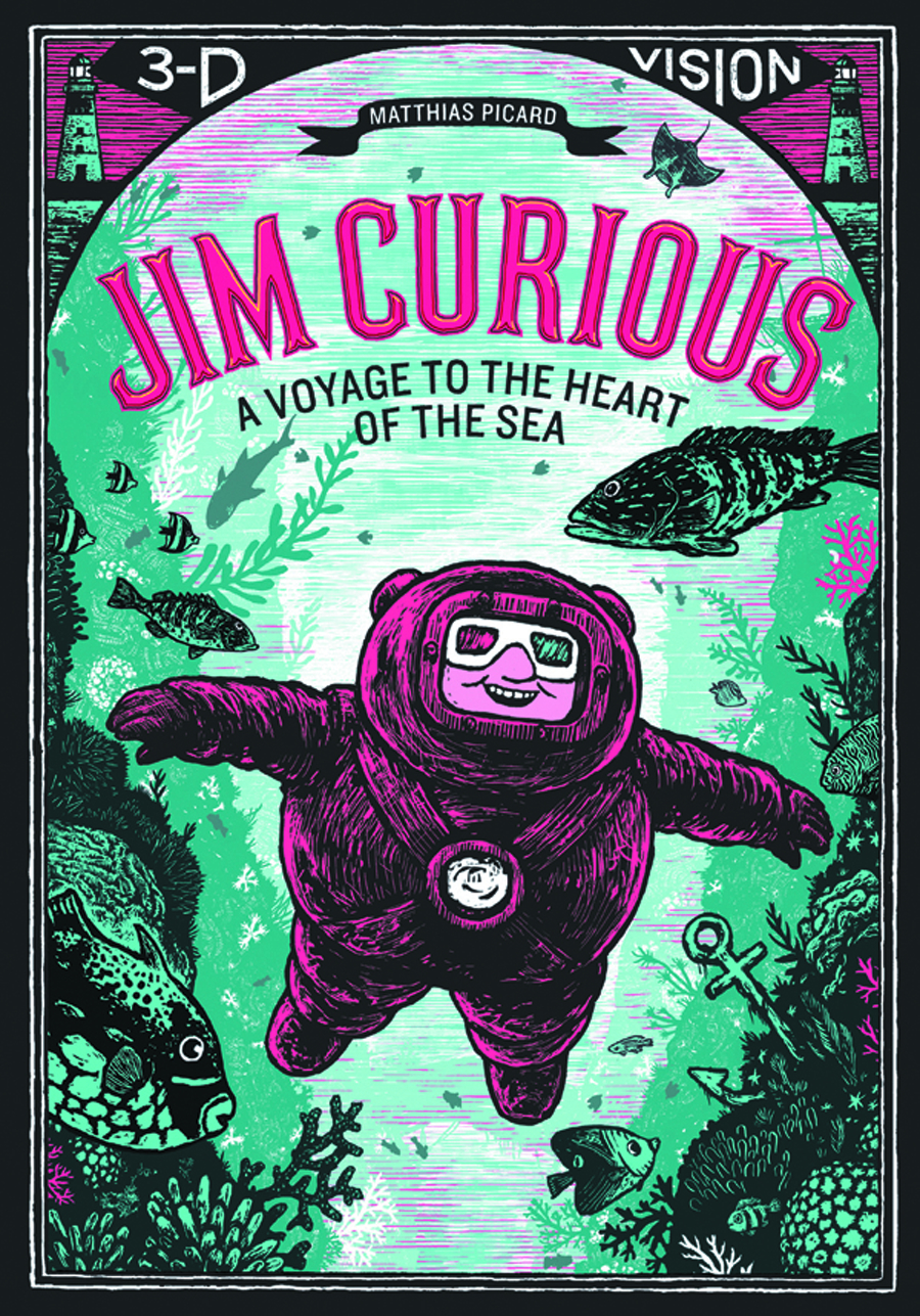 JIM CURIOUS VOYAGE TO HEART OF SEA 3-D HC