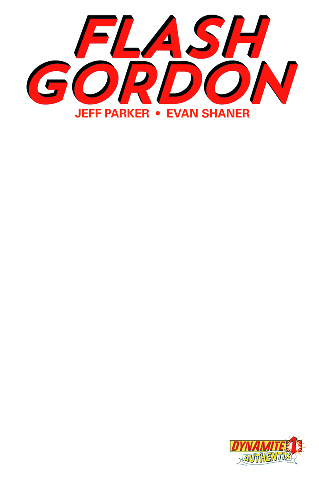 FLASH GORDON #1 BLANK AUTHENTIX CVR