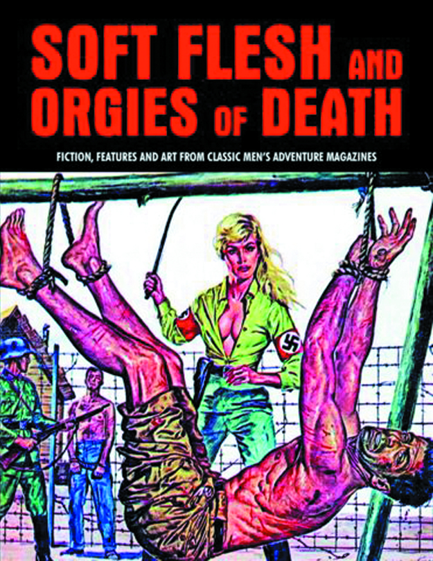 SOFT FLESH & ORGIES OF DEATH FROM MENS ADV MAG SC