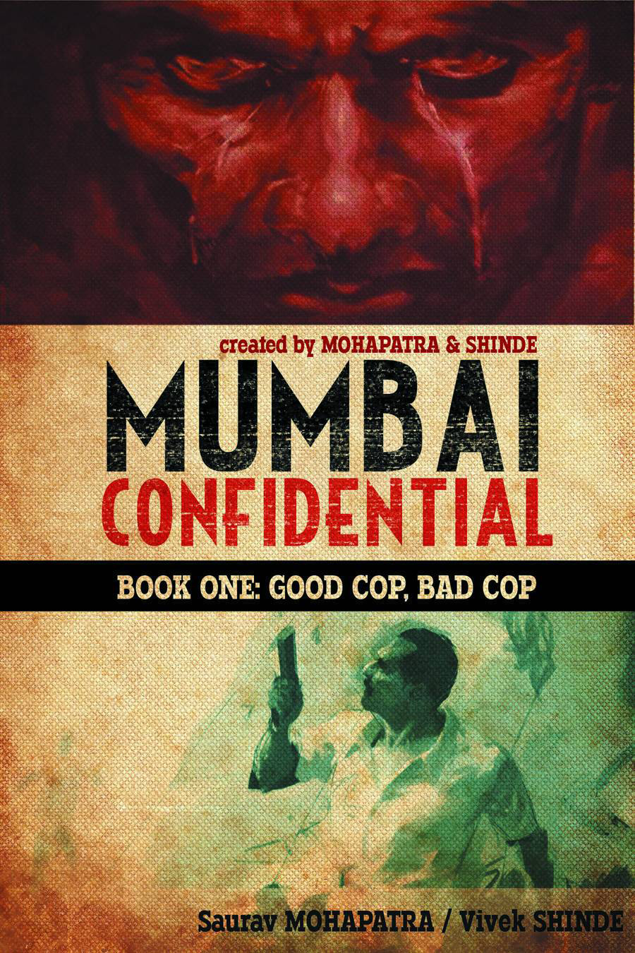 MUMBAI CONFIDENTIAL HC BOOK 01 GOOD COP BAD COP
