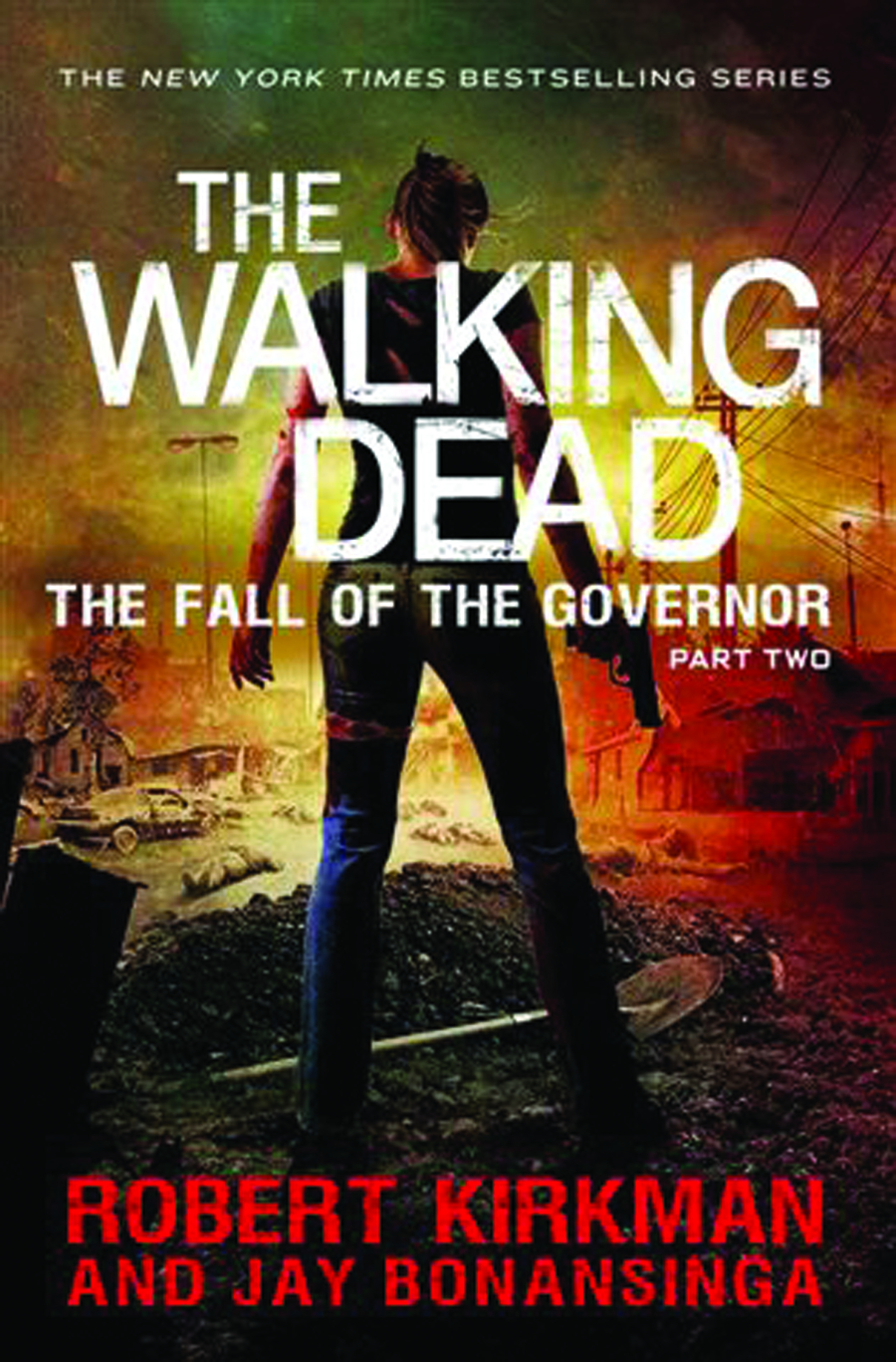 WALKING DEAD NOVEL HC VOL 04 FALL OF GOVERNOR PT 2