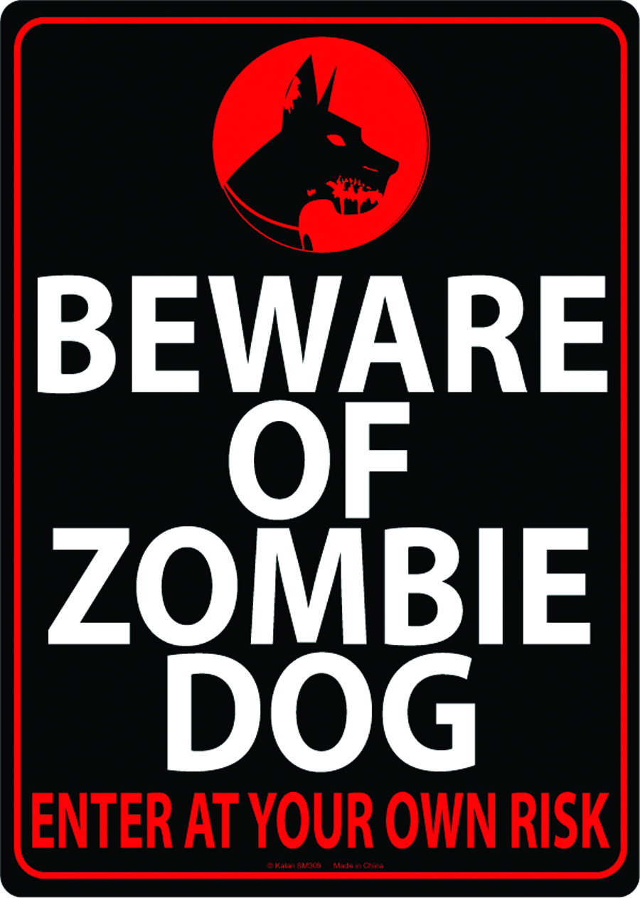 BEWARE OF ZOMBIE DOG TIN WALL SIGN