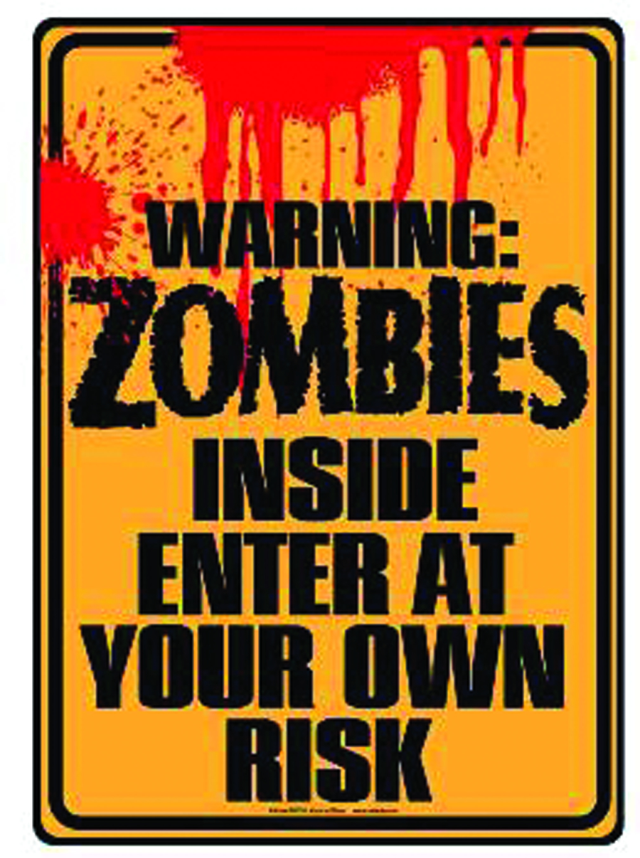 ZOMBIES INSIDE TIN WALL SIGN