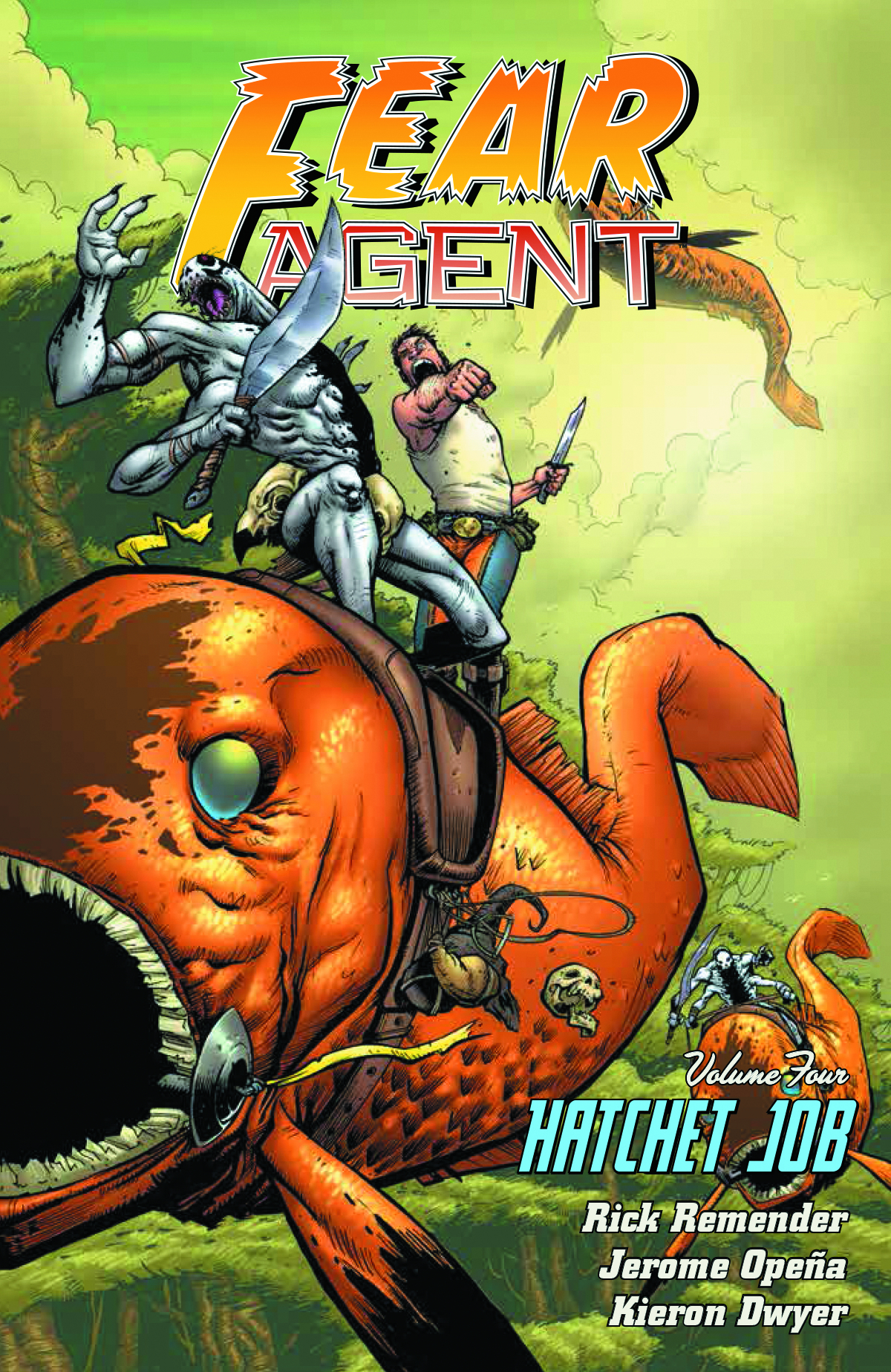 FEAR AGENT TP VOL 04 HATCHET JOB