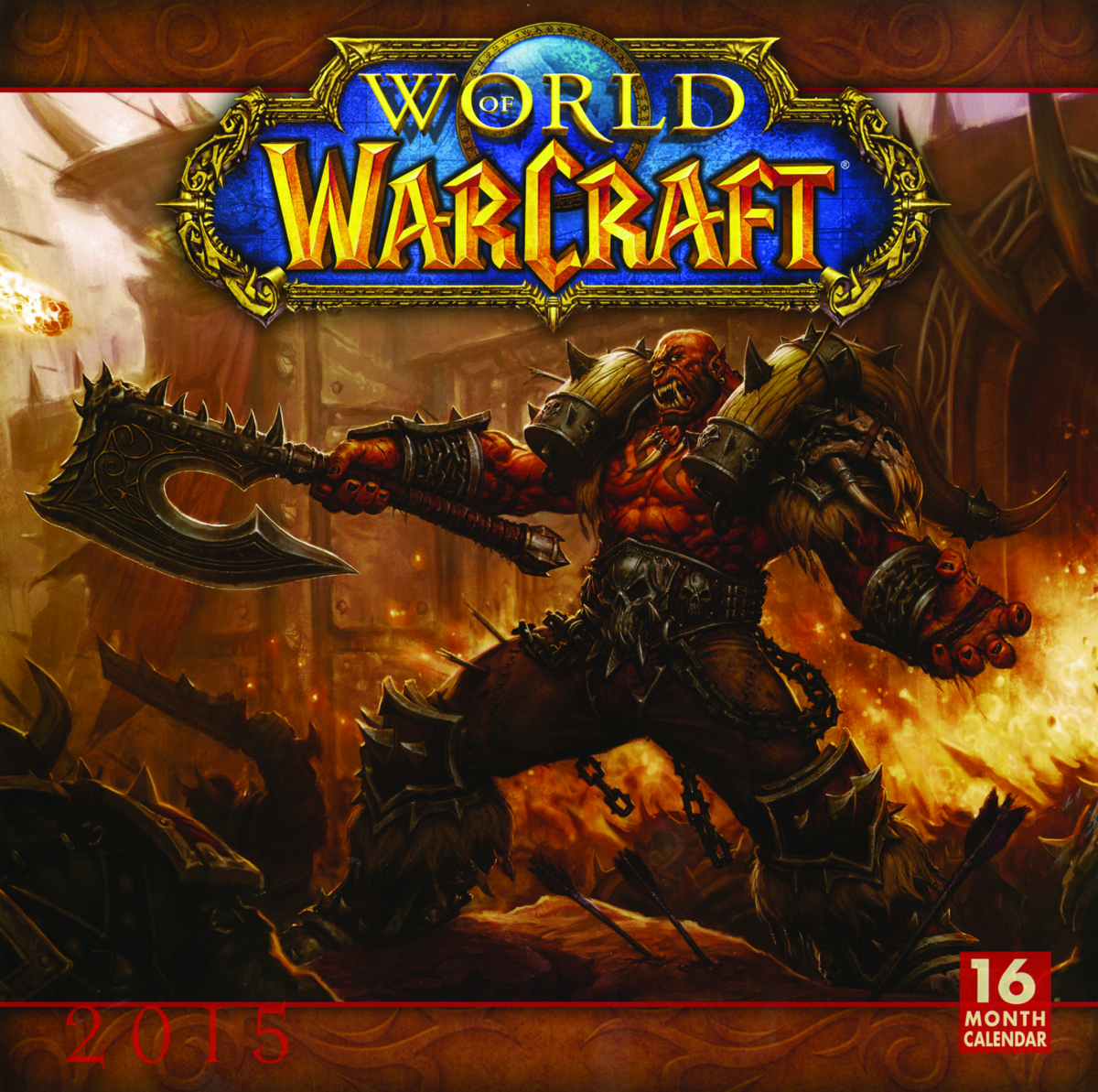 WORLD OF WARCRAFT 2015 16 MONTH WALL CALENDAR