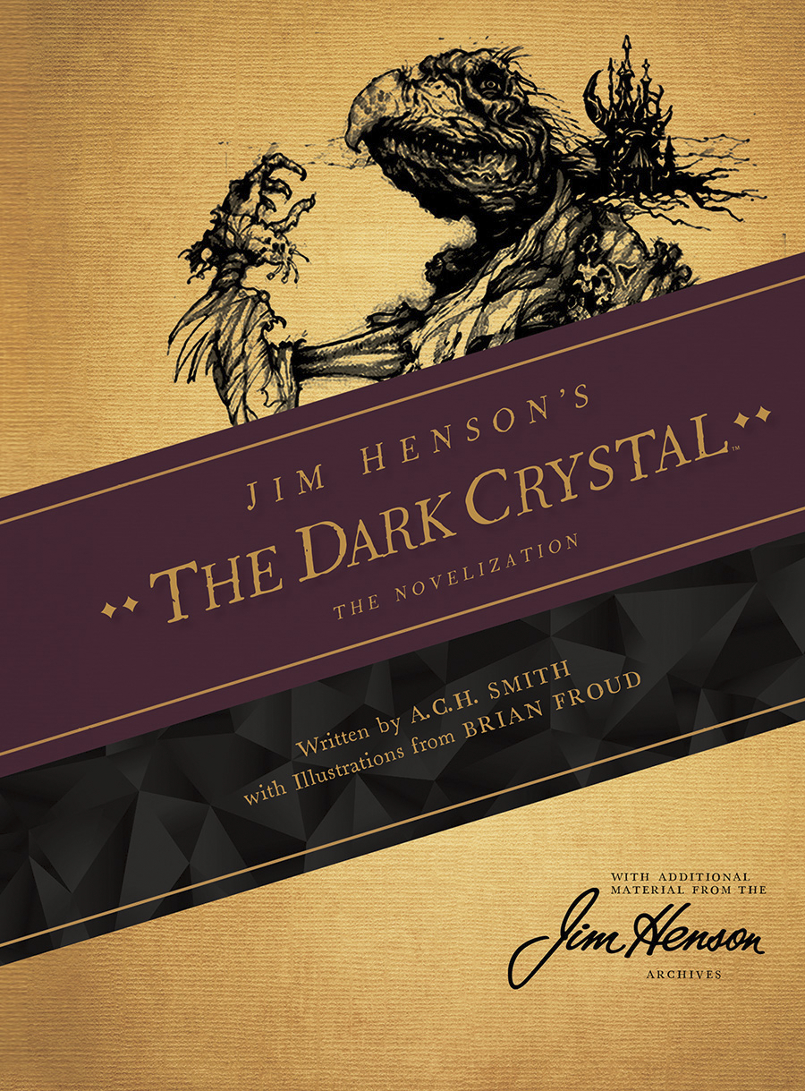 JIM HENSON DARK CRYSTAL HC NOVEL