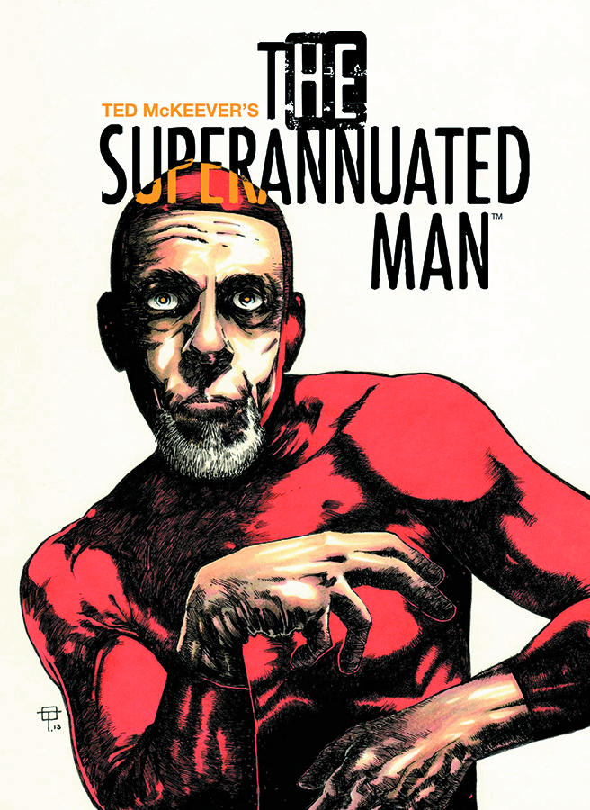 SUPERANNUATED MAN #1 (OF 6)