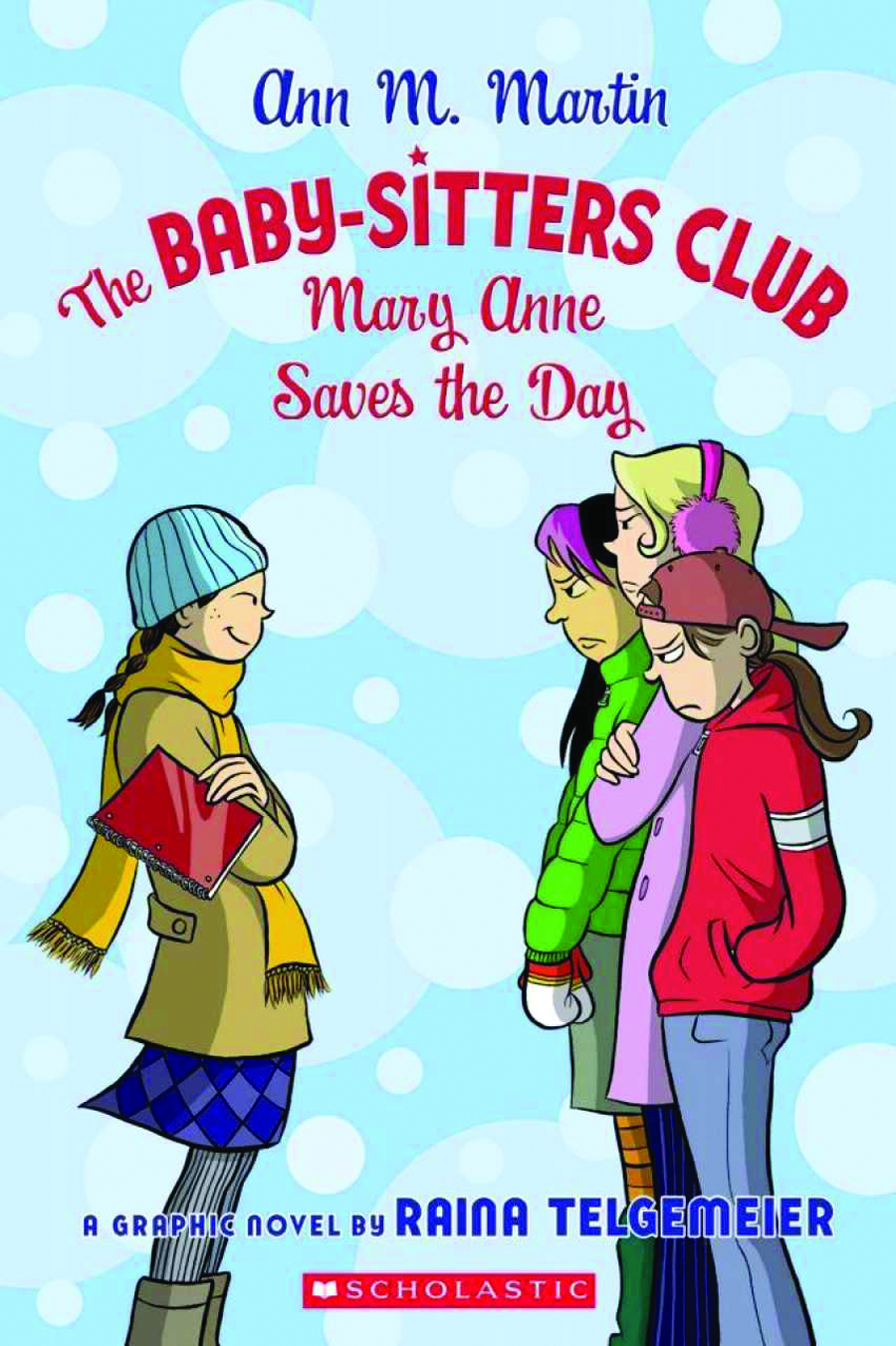 BABY SITTERS CLUB GN VOL 03 MARY ANNE SAVES NEW PTG