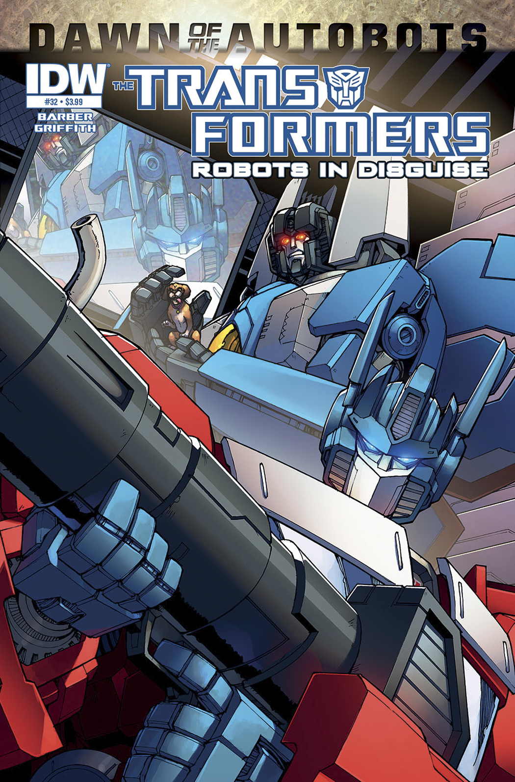 TRANSFORMERS ROBOTS IN DISGUISE #32 DAWN O/T AUTOBOTS