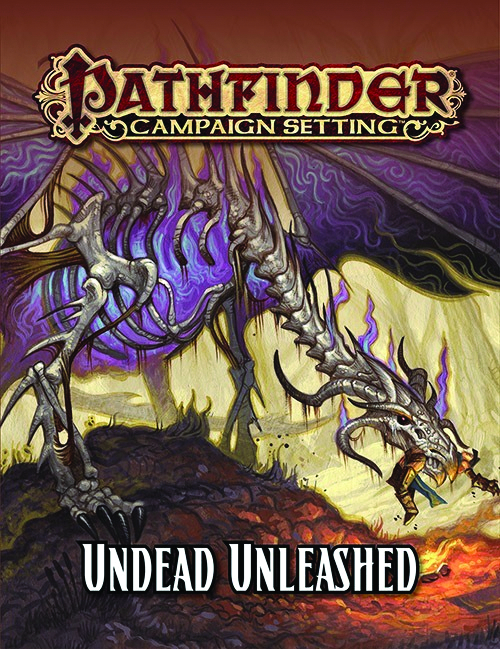 PATHFINDER CAMPAIGN SETTING UNDEAD UNLEASHED