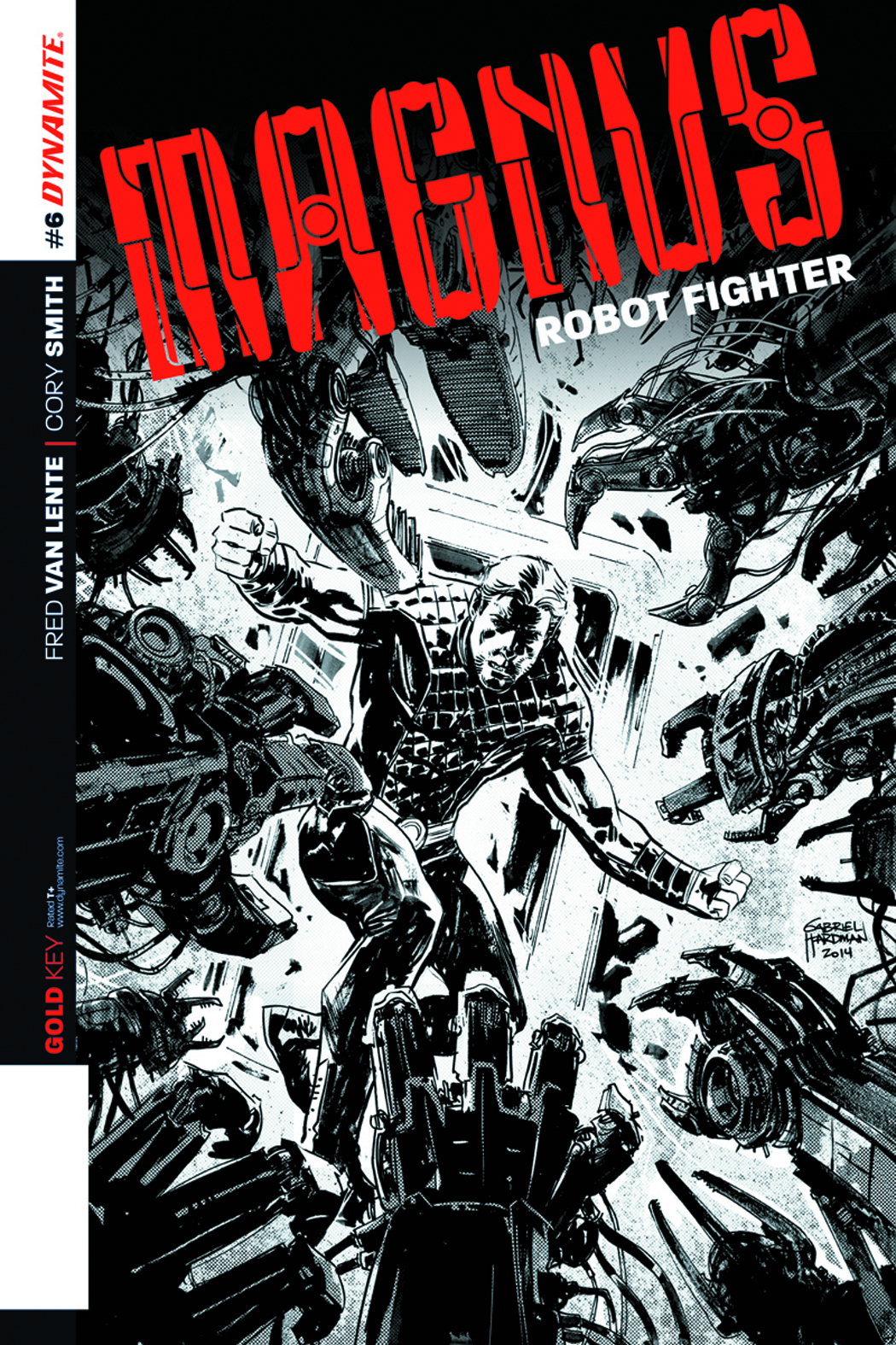 MAGNUS ROBOT FIGHTER #6 10 COPY HARDMAN B&W INCV