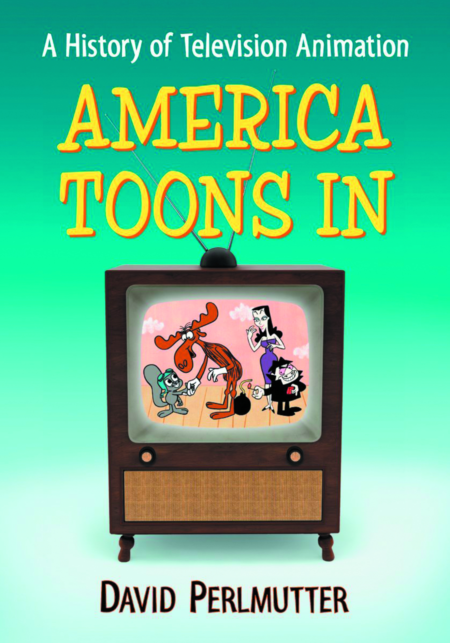 AMERICA TOONS IN HIST OF TELEVISION ANIMATION SC