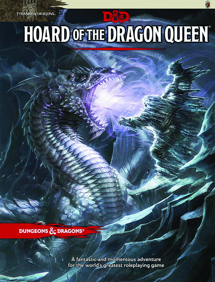 DUNGEONS & DRAGONS NEXT HOARD OF THE DRAGON QUEEN HC