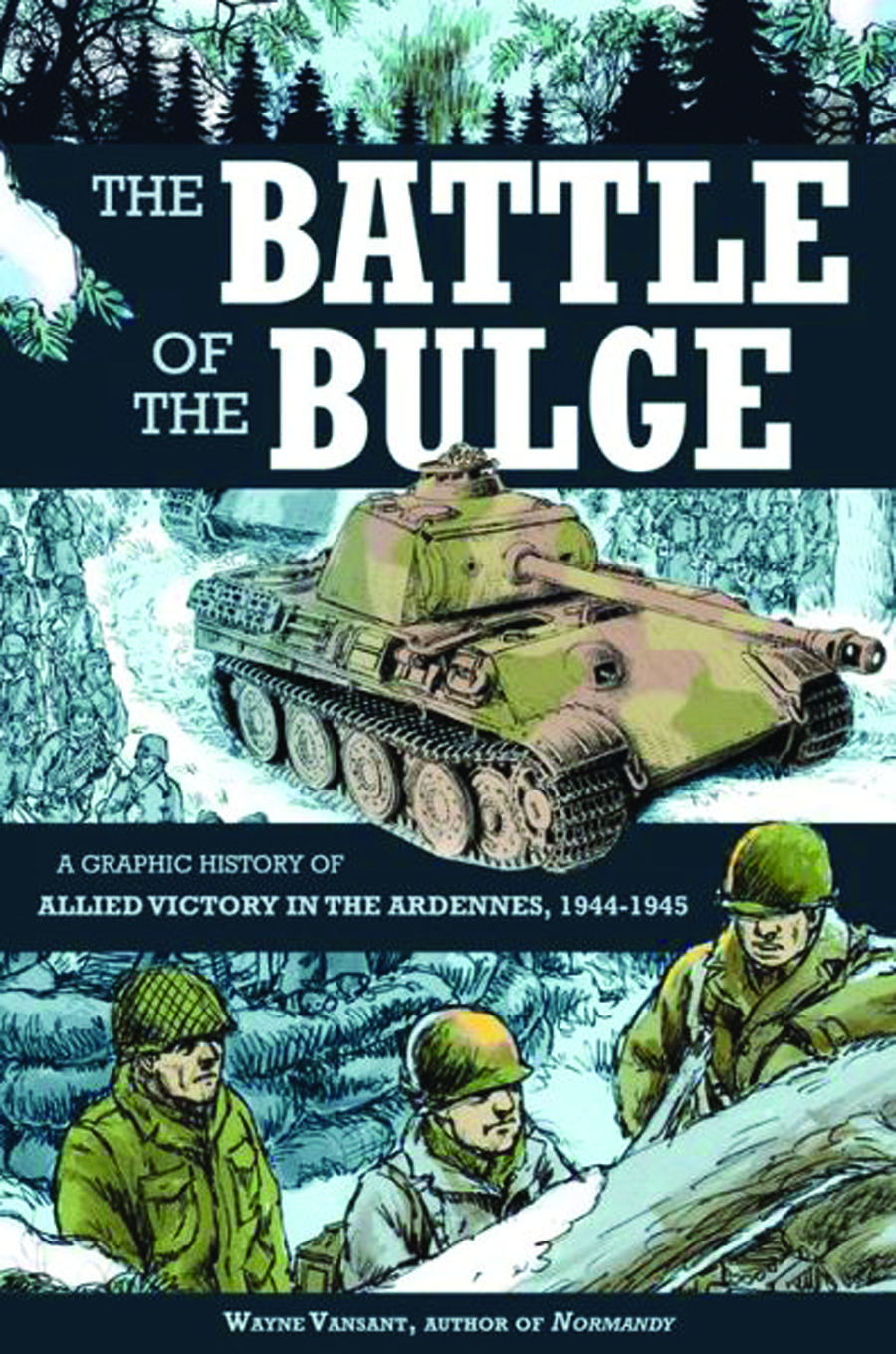 BATTLE OF THE BULGE GRAPHIC HIST ALLIED VICTORY GN