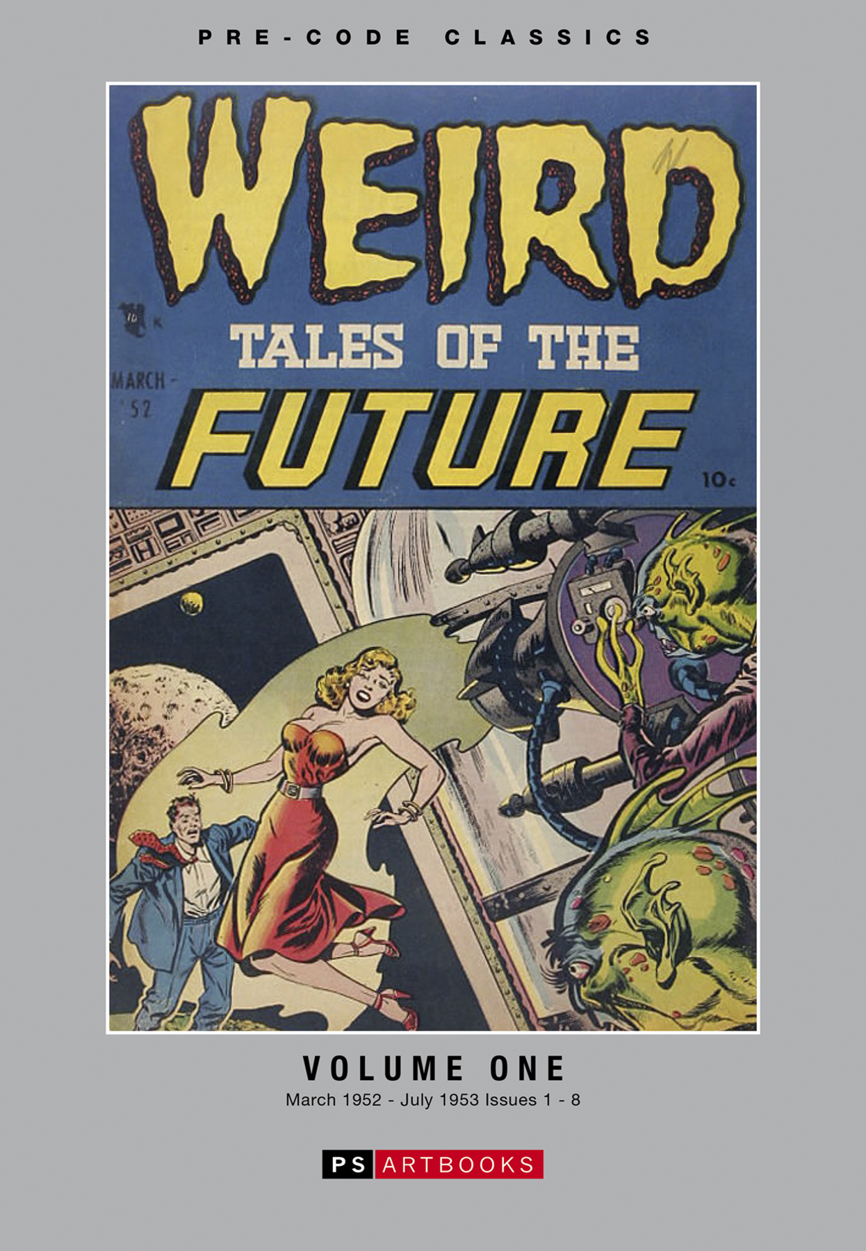 PRE CODE CLASSIC WEIRD TALES OF FUTURE HC VOL 01