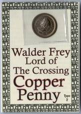 GAME OF THRONES WALDER FREY COPPER PENNY COIN