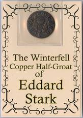 GAME OF THRONES HOUSE STARK COPPER HALF GROAT COIN