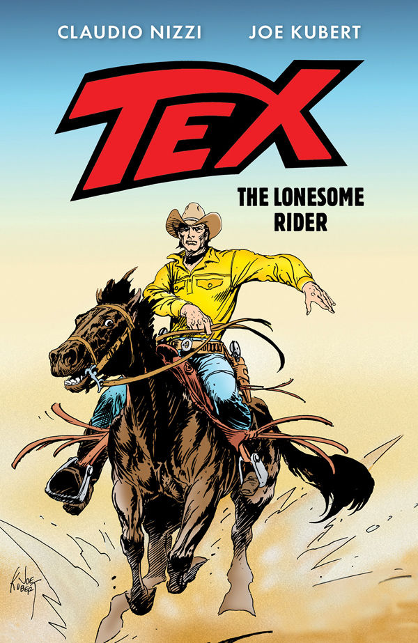 TEX THE LONESOME RIDER HC