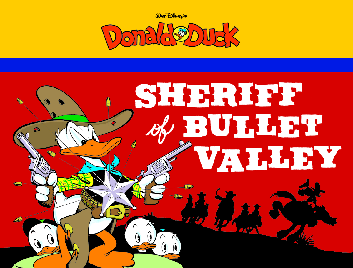 WALT DISNEY DONALD DUCK GN VOL 02 SHERIFF BULLET VALLEY
