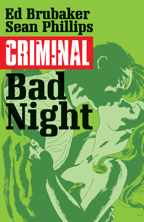 CRIMINAL TP VOL 04 BAD NIGHT (MR)