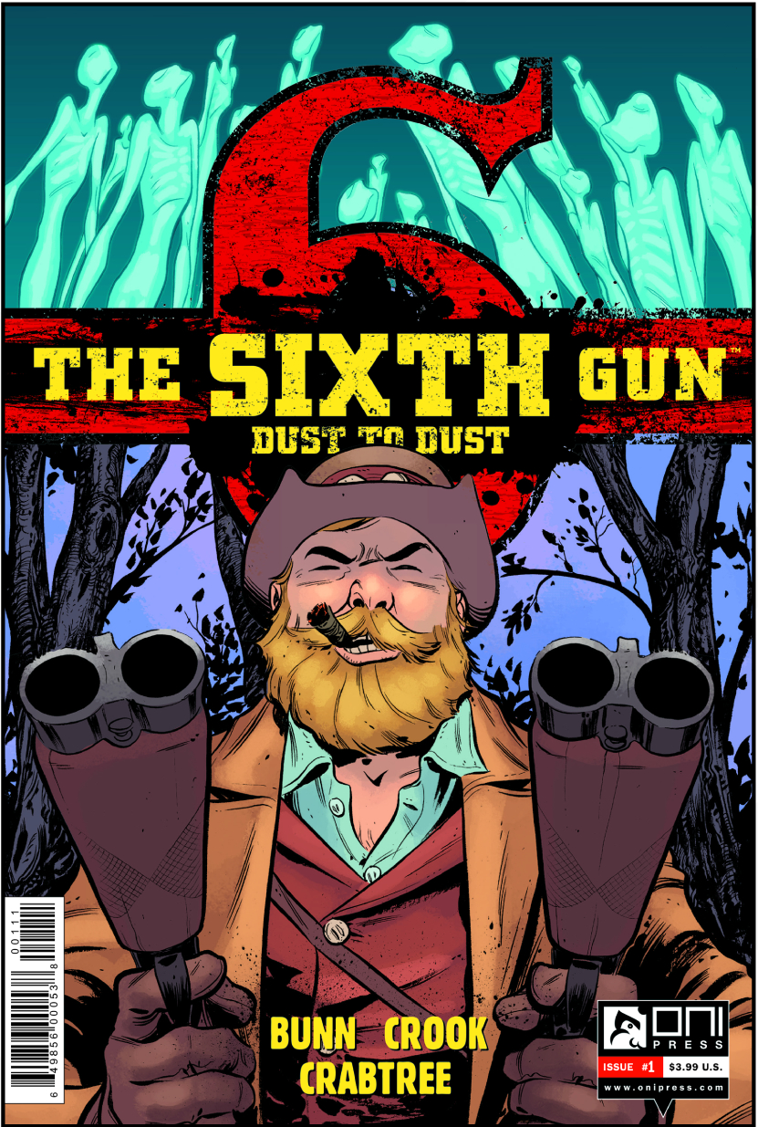SIXTH GUN DUST TO DUST #1