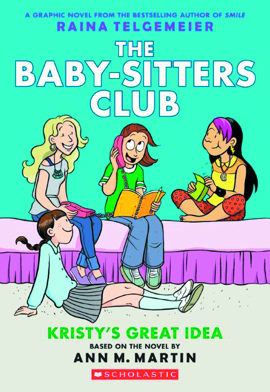BABY SITTERS CLUB COLOR ED GN VOL 01 KRISTYS GREAT IDEA