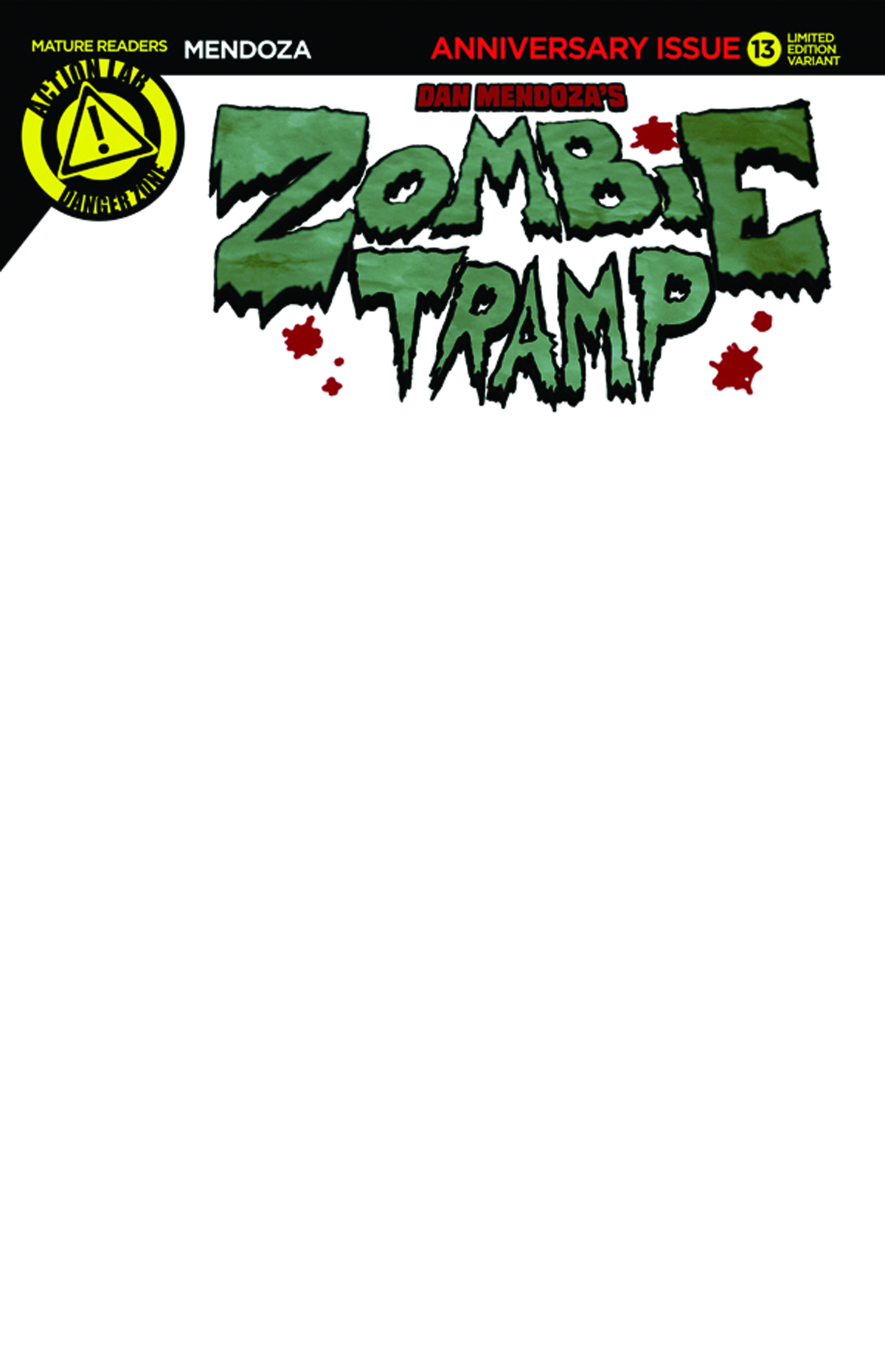 ZOMBIE TRAMP ONGOING #13 BLANK SKETCH VAR (MR)