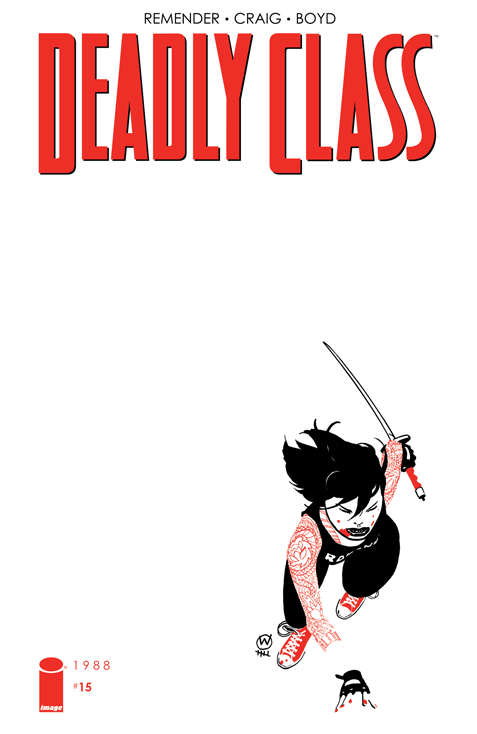 DEADLY CLASS #15 (MR)