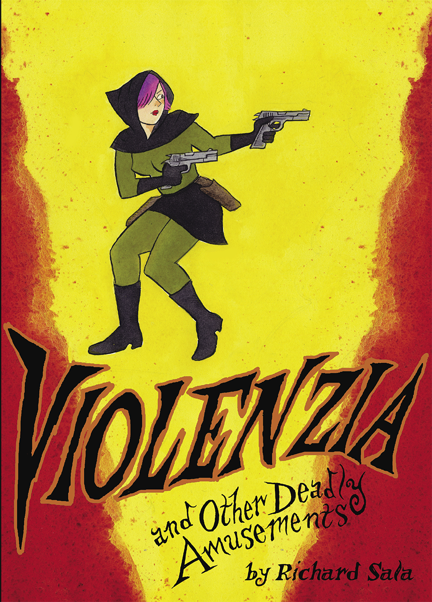 VIOLENZIA & OTHER DEADLY AMUSEMENTS GN
