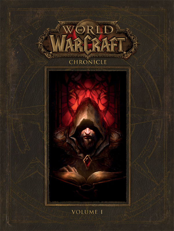 WORLD OF WARCRAFT CHRONICLE HC VOL 01