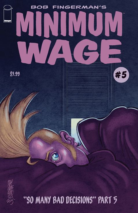 MINIMUM WAGE SO MANY BAD DECISIONS #5 (OF 6) (MR)