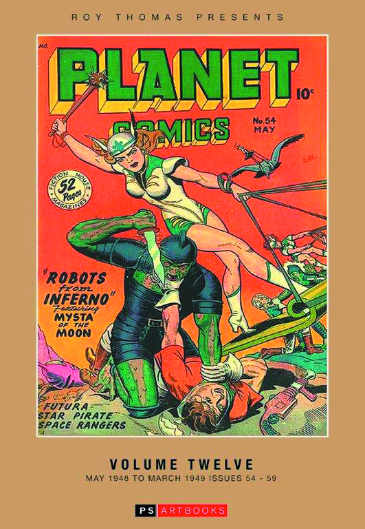 ROY THOMAS PRESENTS PLANET COMICS HC VOL 12
