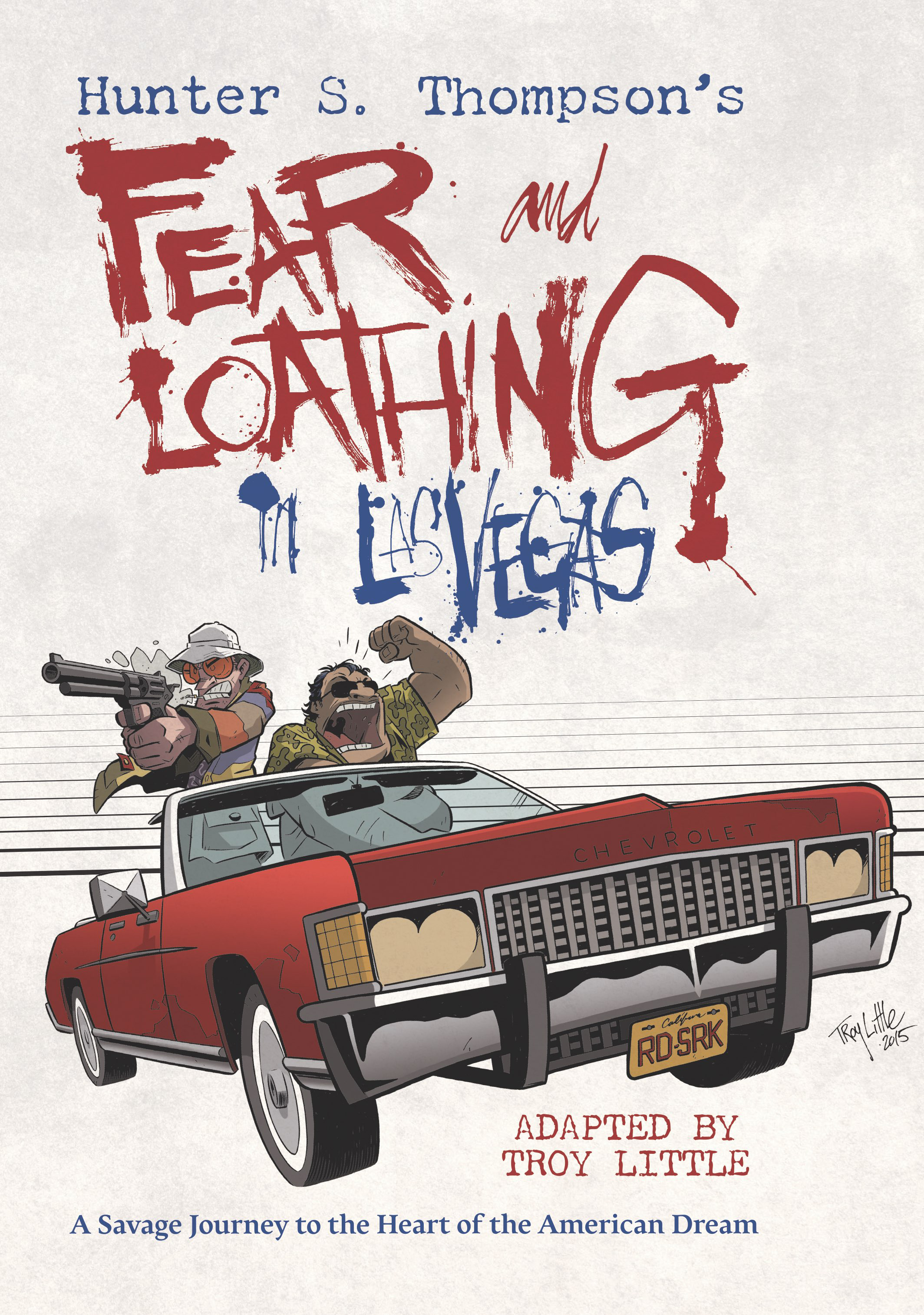 the hippie generation in the novel fear and loathing in las vegas a savage journey into the heart of Fear and loathing in las vegas: a savage journey to the heart of the american dream thompson, hunter s.