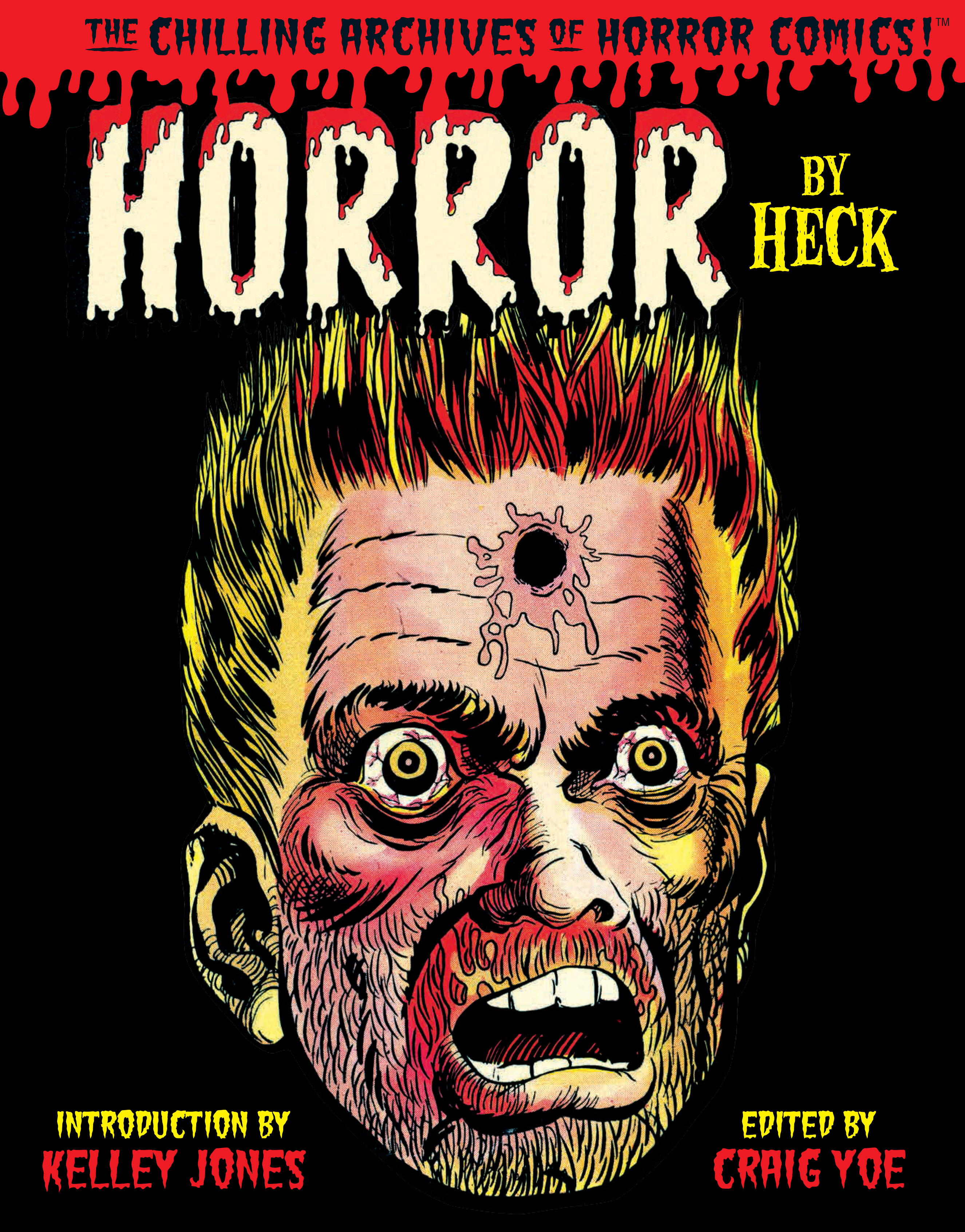 HORROR BY HECK HC