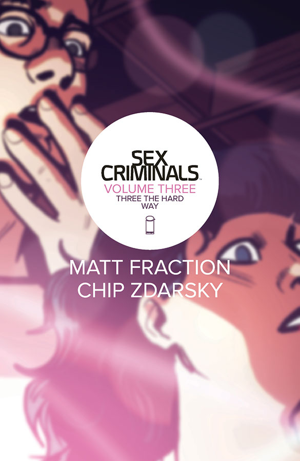 SEX CRIMINALS TP VOL 03 THREE THE HARD WAY (MR)