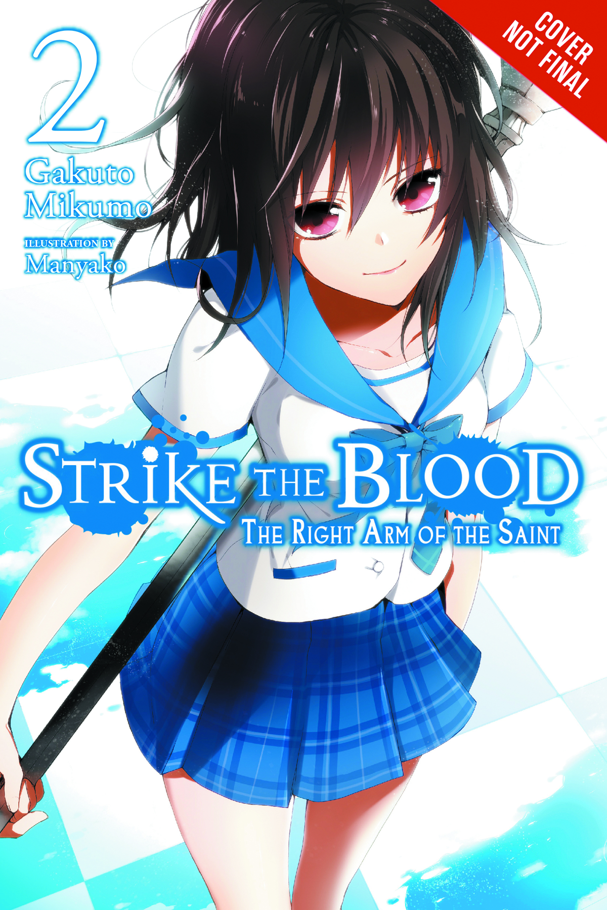 STRIKE THE BLOOD LIGHT NOVEL VOL 02