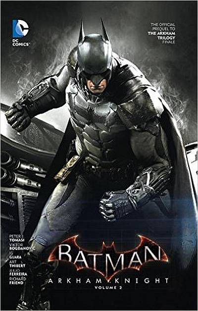 BATMAN ARKHAM KNIGHT HC VOL 02
